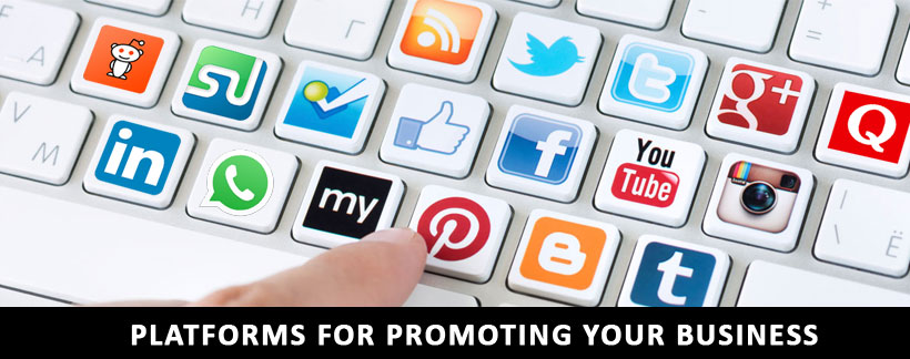Platforms for promoting your business