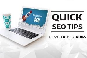 Quick SEO Tips for All Entrepreneurs