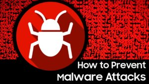 how to prevent malware attacks