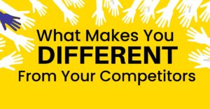 what-makes-you-different-from-your-competitors